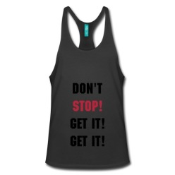 Don't Stop Muscle Tee - Unisex